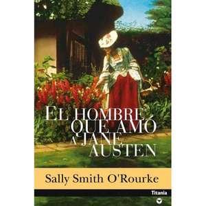 El Hombre Que Amo A Jane Austen  The Man Who Loved Jane