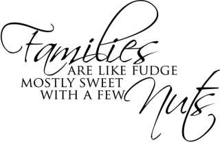 Families ARE LIKE FUDGE Vinyl Decal Home Wall Decor