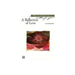 00 W9025 A Reflection of Love Sheet Music Musical Instruments