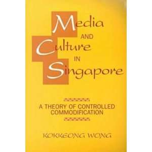 Hampton Press Communication Series) Kokkeong Wong 9781572733121
