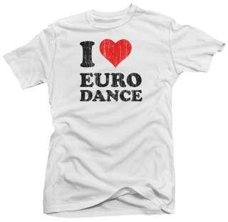 Love Euro Dance Trance DJ Electro New Techno T shirt