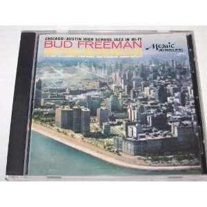 Chicago/Austin High School Jazz in Hi Fi Bud Freeman