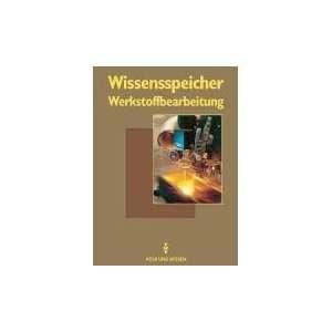 Werkstoffbearbeitung Nachschlagewerk  Prof. Dr. Dieter