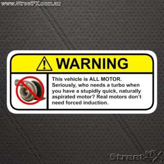 ALL MOTOR warning sticker decal for NON TURBO V8 NA