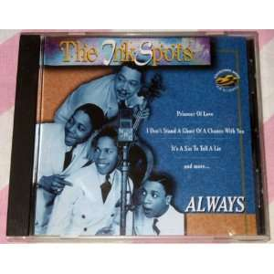Always: The Ink Spots: Music