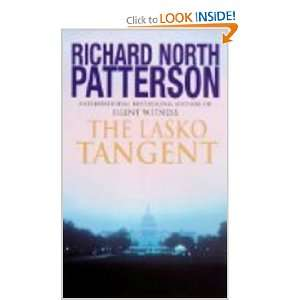 The Lasko Tangent (9780099549888): Richard North Patterson
