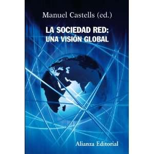 red / The Network Society: Una Vision Global / a Global Vision