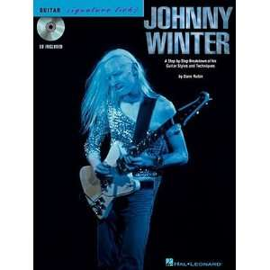 Johnny Winter A Step By Step Breakdown of the Guitar