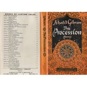 The Procession   Poems: Kahlil Gibran: Books