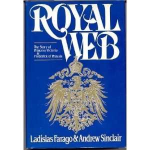 of Prussia (9780070199415): Ladislas Farago, Andrew Sinclair: Books