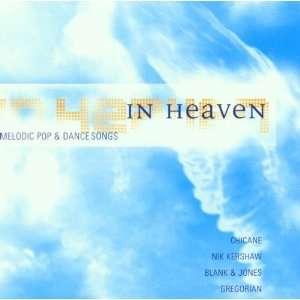Sash, Nik Kershaw, Stranglers, Chicane..: In Heaven: Music