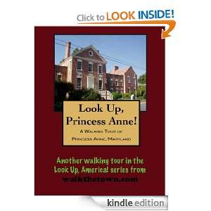 Walking Tour of Princess Anne, Maryland (Look Up, America) Doug
