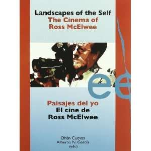 Landscapes of the Self The Cinema of Ross McElwee (Letras