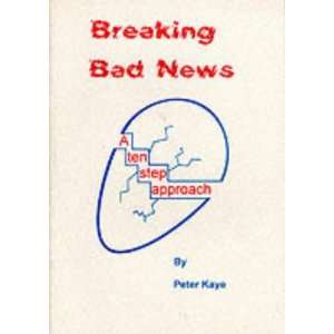 Breaking Bad News (9780951989562) Peter Kaye Books