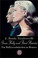 Grace Kelly und Fürst Rainier von Randy Taraborrelli