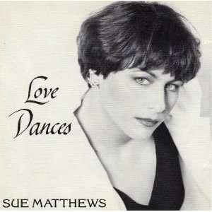 Love Dances: Sue Mathews: Music