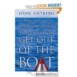 ve Got to Get Out of the Boat John Ortberg  Kindle Store