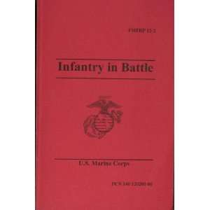 Infantry in Battle FMFRP 12 2 U. S. Marine Corps, b/w Maps Books