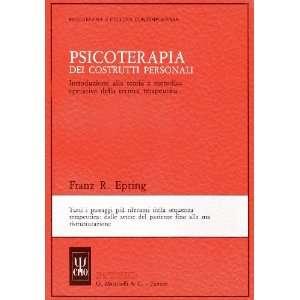 Psicoterapia dei costrutti personali. Introduzione alla