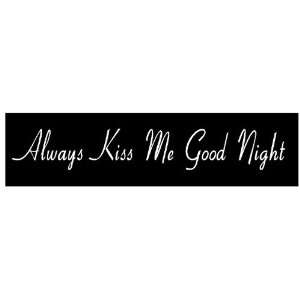 KISS ME GOODNIGHT quotes love sayings home art decor Wooden Sign