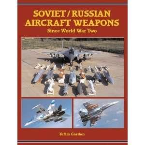 Soviet/Russian Aircraft Weapons Since World War II