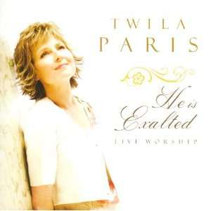He Is Exalted: Live Worship: David Hamilton, Twila Paris
