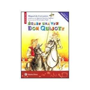 Erase Una Vez Don Quijote (Spanish Edition) [Paperback