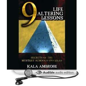9 Life Lessons Secrets of the Mystery Schools Unveiled