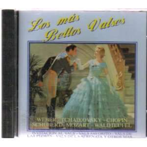 Los Mas Bellos Valses Weber, Tchaikovsky, Chopin