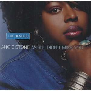 Angie Stone   Wish I Didnt Miss You: Everything Else