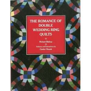 Romance of Double Wedding Ring Quilts [Paperback]: Robert