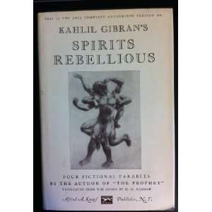 Spirits Rebellious: Kahlil Gibran: Books