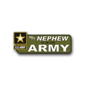 United States Army My Nephew is in the Army Bumper