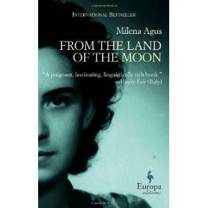 From the Land of the Moon [Paperback] Milena Agus Books