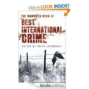 The Mammoth Book Best International Crime (Mammoth Books) [Kindle