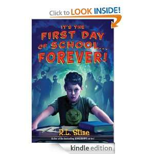 Its the First Day of SchoolForever! R.L. Stine