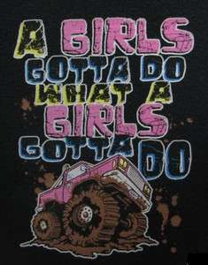 Dixie Outfitters TShirt: A Girls Gotta Do What A Girls Gotta do 4