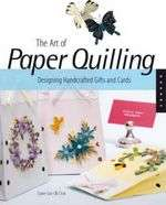 The Art of Paper Quilling Claire Sun Ok Choi  WHSmith.co.uk