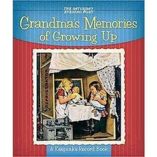 Grandmas Memories of Growing Up (Gift) (Hardcover) product details
