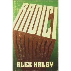 Radici: Alex Haley: Books