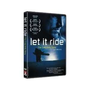 Let It Ride The Craig Kelly Story Keith Wallace, Terje