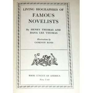 Biographies of Famous Novelists: Henry and Dana Lee Thomas: Books