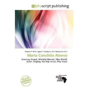 María Conchita Alonso (9786200461346): Frederic P. Miller