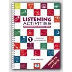 Listening Activities Listening Activities + CD 1
